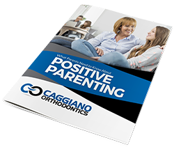 caggiano orthodontics parents need to know about positive parenting
